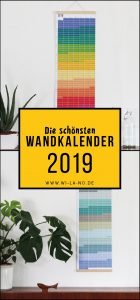 Die schönsten Wandkalender für 2019